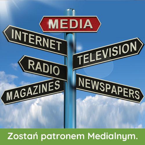 Zostań patronem medialnym lub opowiedz o nas
